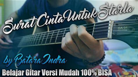 Tutorial Kunci Gitar Surat Cinta Untuk Starla | tutorial gitar surat cinta untuk starla virgoun lirik