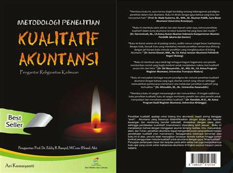 Metode Penelitian Akuntansi Graha Ilmu 1 rumah peneleh metodologi penelitian kualitatif akuntansi pengantar religiositas keilmuan