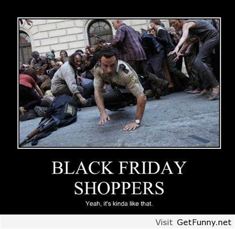 Funny Black Friday Memes - black friday quotes humorous image quotes at relatably com