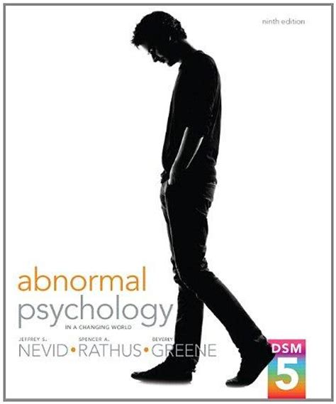 abnormal psychology books isbn 9780205961719 abnormal psychology in a changing