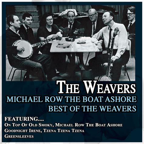 play michael row the boat ashore by the highwaymen michael row the boat ashore a song by the weavers on spotify