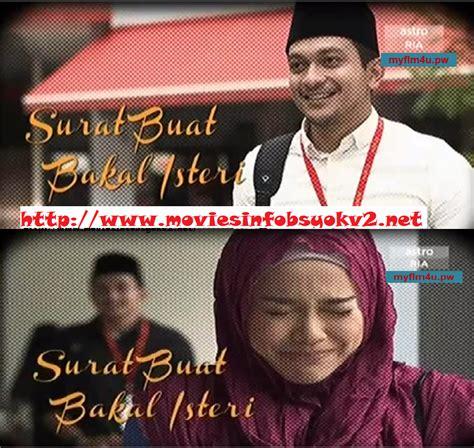 film malaysia surat buat bakal isteri sinopsis telemovie surat buat bakal isteri astro ria