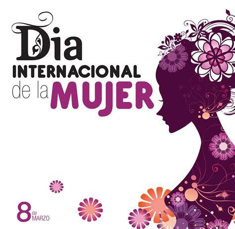 Imagenes Feliz Dia Internacional De La Mujer | 10 im 225 genes etiquetadas con dia internacional de la mujer