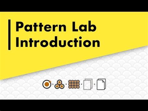 Pattern Lab Youtube | introduction to pattern lab youtube