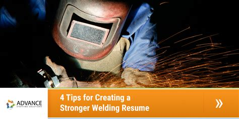 4 invaluable tips on creating 4 tips for creating a stronger welding resume the advance
