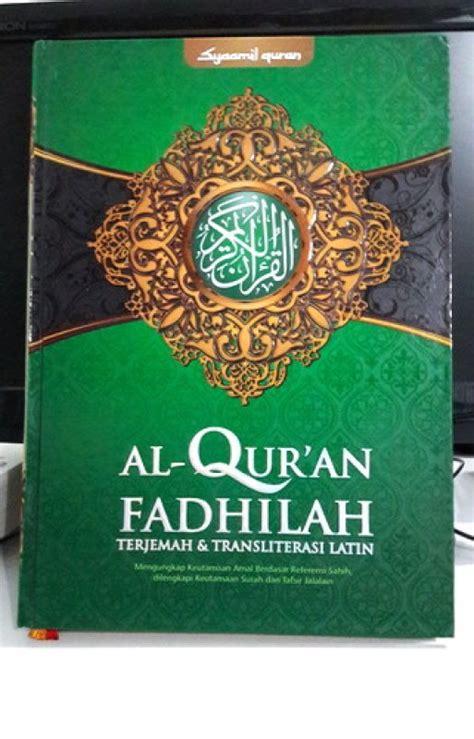 Kedahsyatan Fadhilah Al Quran bukukita syaamil quran al quran fadhilah terjemah