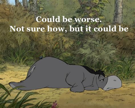 bad before and those in between books 25 best eeyore quotes on disney quotes