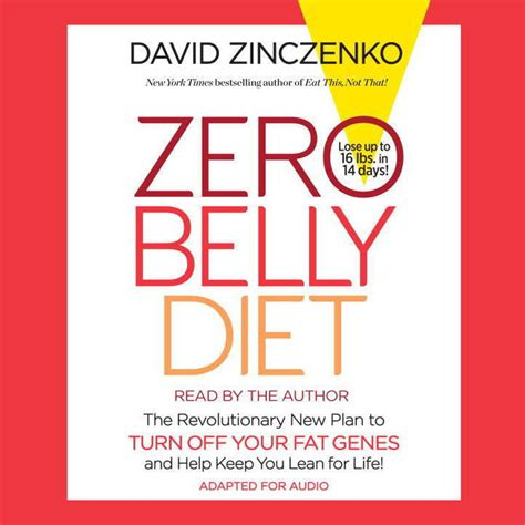 your genetics the 14 day program to lose weight look younger feel better and reclaim your health and happiness books zero belly diet audiobook by david zinczenko for