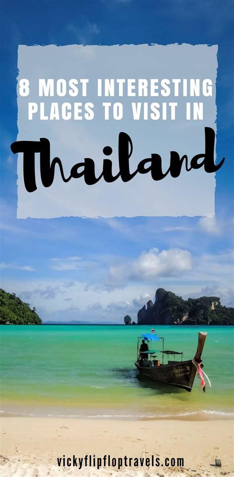 interesting places  visit  thailand