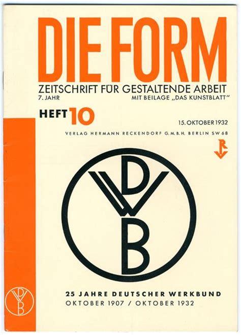 form design zeitschrift 13 best images about werkbund die form on pinterest