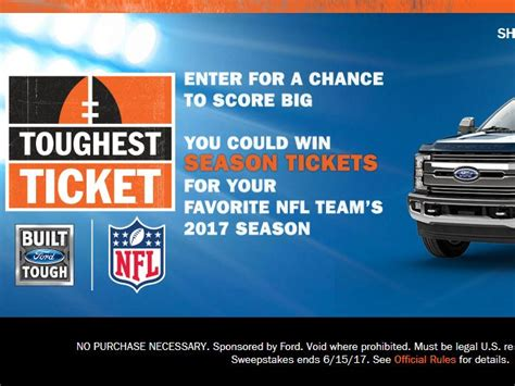 Sweepstakes Tickets - ford toughest ticket season ticket giveaway sweepstakes