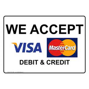 we accept visa mastercard debit and credit sign nhe 17964
