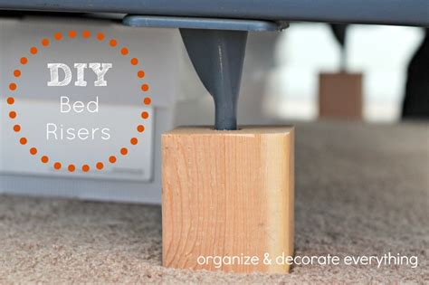 diy bed risers diy bed risers organize and decorate everything
