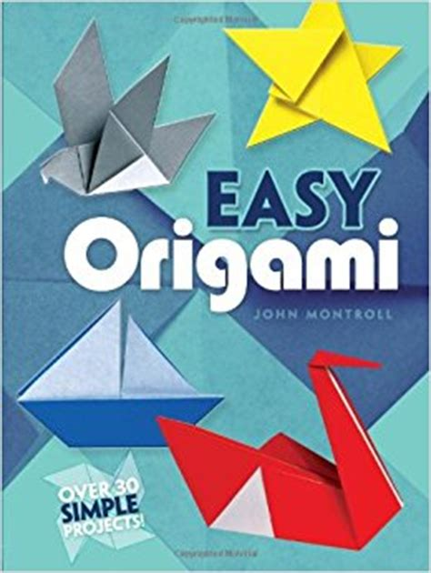 Origami Books With Paper - easy origami dover origami papercraft 30 simple