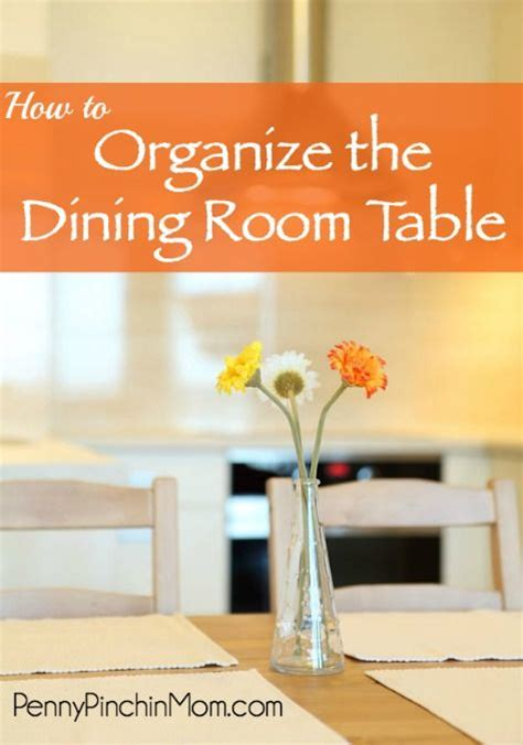how to declutter your room fast simple tips to clean and declutter the dining room table the o jays how to organize and