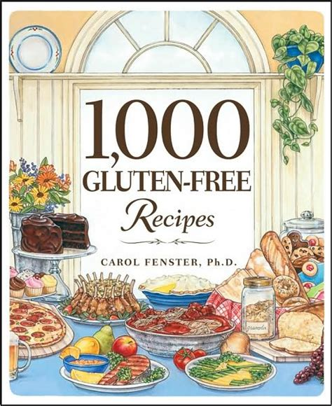 the ultimate gluten free cookbook gluten free recipes for gluten sensitivities books 1 000 gluten free recipes