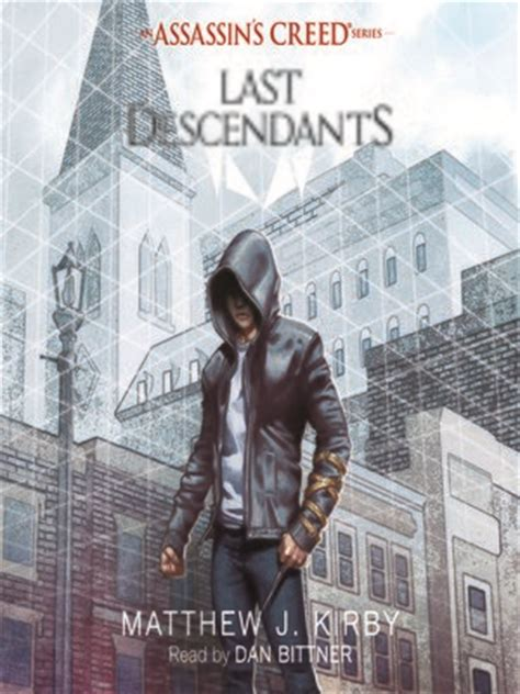 last descendants an assassins 1407161695 assassin s creed last descendants series 183 overdrive ebooks audiobooks and videos for libraries