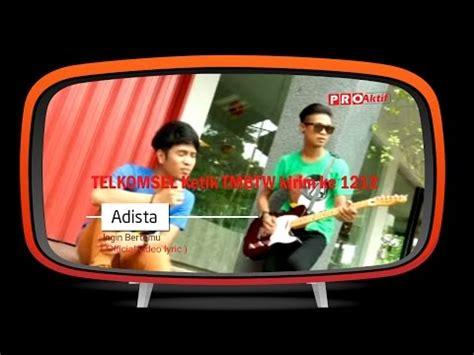 adista ft wanna ali ditinggal lagi official adista band nuwannet