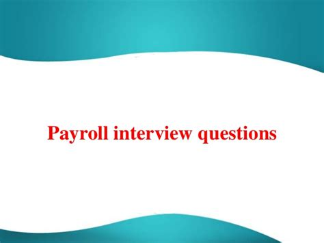 52 payroll questions