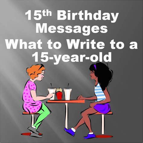 15th Birthday Card Messages 15th birthday card messages 15th birthday quotes