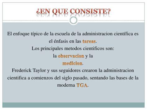 el enfoque tpico de la escuela de administracin cientfica es el administracion cientifica