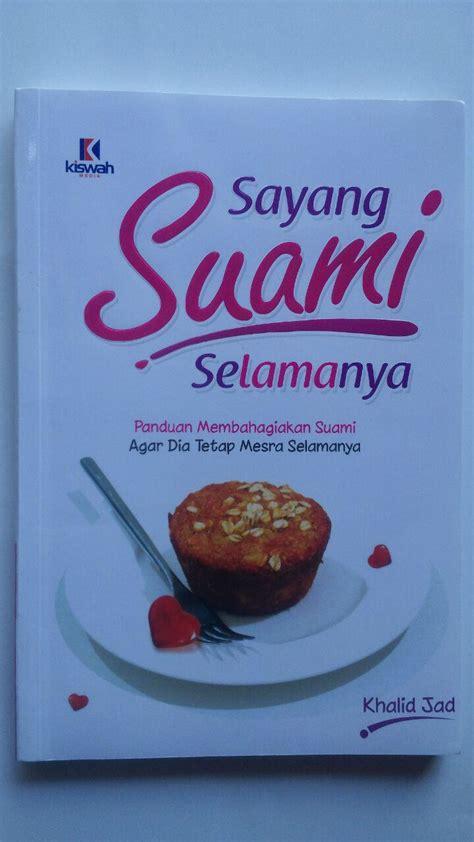 Buku Islam Panduan Lengkap Tarbiyatul Aulad Zam Zam buku sayang suami selamanya