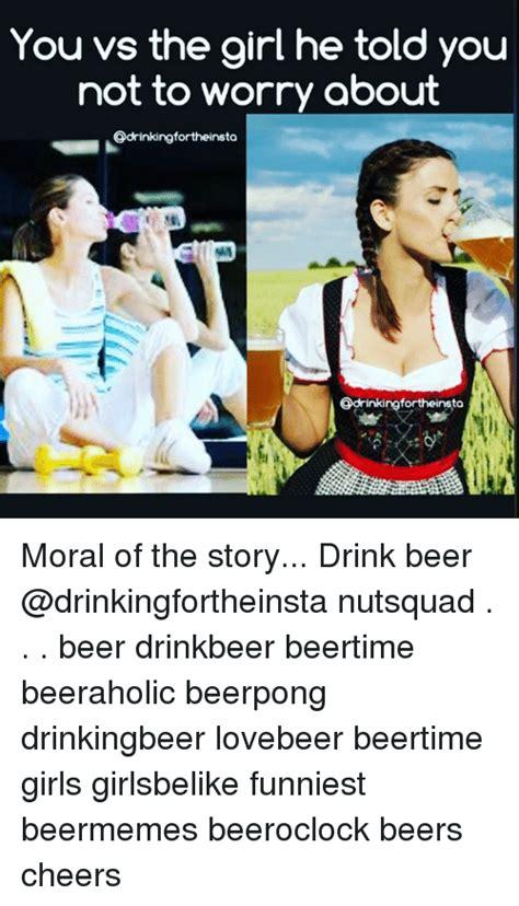 memes  drink beer drink beer memes
