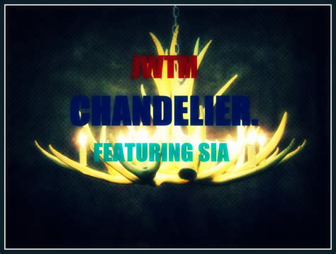 Chandelier Song Meaning Chandelier Cover Lyrics Meaning