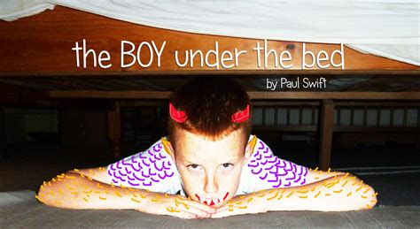 under the bed the boy under the bed leeds theatre in education