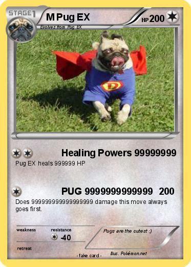 pug to wham pok 233 mon m pug ex healing powers 99999999 my card