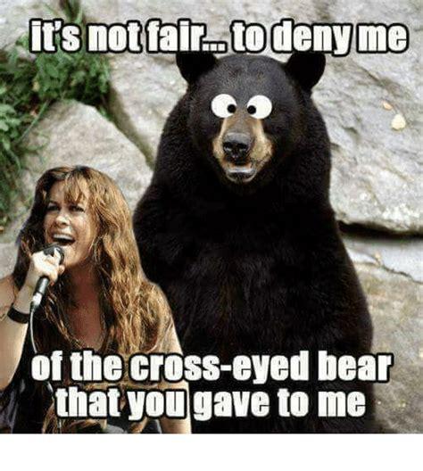 Cross Eyed Meme - 25 best memes about cross eyed bear cross eyed bear memes