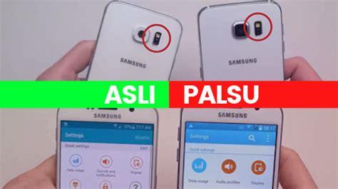 Hp Samsung S3 Palsu 5 cara cek hp samsung asli atau palsu perlu tahu nih april 2018