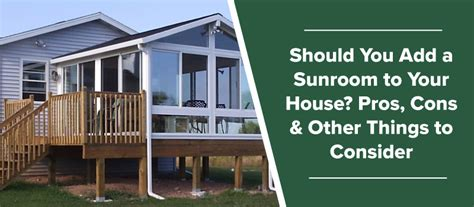 add additional room to your house should you add a sunroom to your house pros cons other things to consider