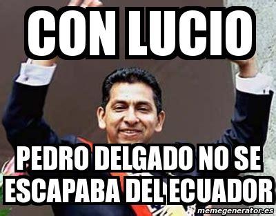 Memes De Gym En Espaã Ol - meme personalizado con lucio pedro delgado no se