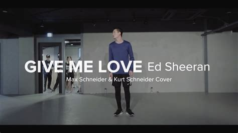dance tutorial ed sheeran give me love ed sheeran khs cover jay kim