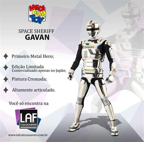 Kaos Superheroes Space Sheriff Gavan space sheriff gavan rah medicom http www lafcolecionaveis br space sheriff gavan