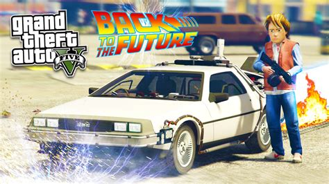 mod gta 5 delorean gta 5 pc mods back to the future w delorean time