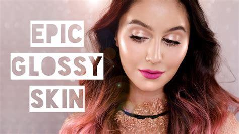 glossy skin makeup a seriously glowy tutorial karima