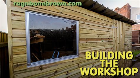 how to build a shop building the workshop shed part 1 of 3 youtube