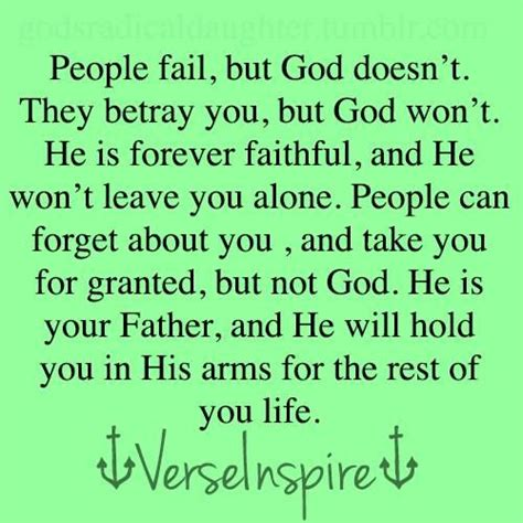 Something He Wont Forget by Fail But God Doesn T They Betray You But God Won