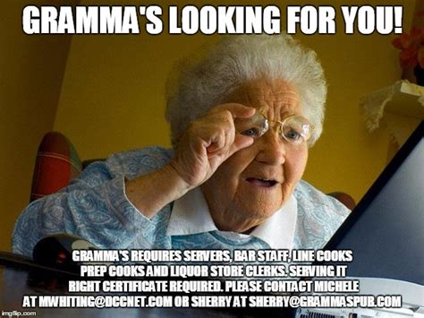 Line Cook Memes - grandma finds the internet meme imgflip