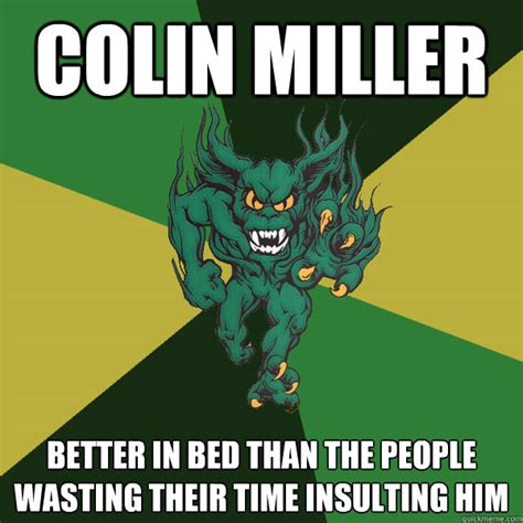 how to be better in bed for him colin miller better in bed than the people wasting their