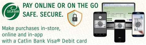 can you make purchases with a debit card catlin bank mobile payments catlin bank