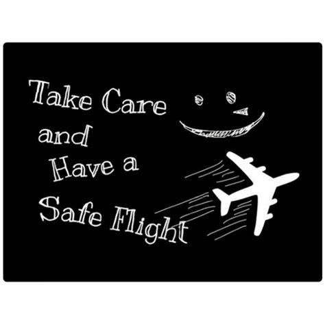 take care and safe flight takecare safeflight seeyou