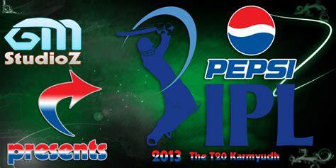 ipl game for pc free download full version pepsi ipl 6 cricket 2013 free download full version pc