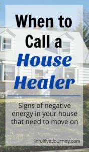 signs of negative energy in home when to call a house healer intuitive journey