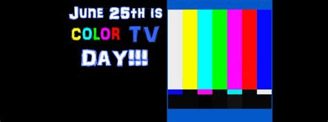 national color day color tv day 2018 national days