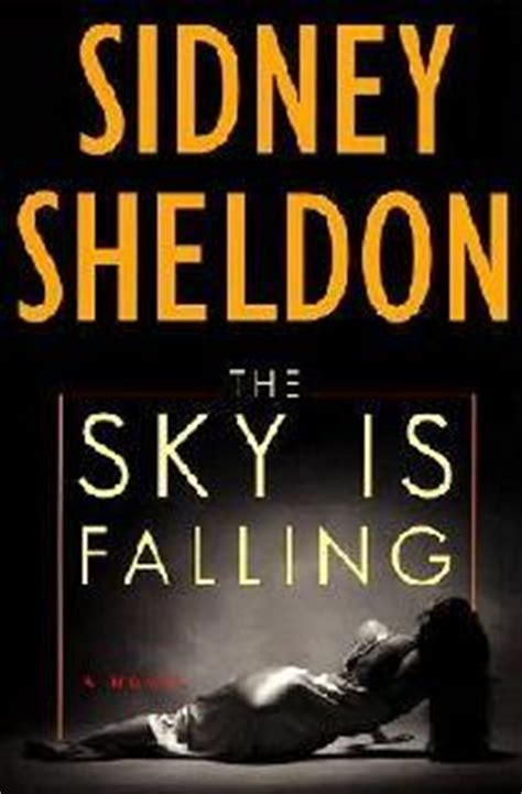 sky at noon a novel books the sky is falling by sidney sheldon reviews discussion