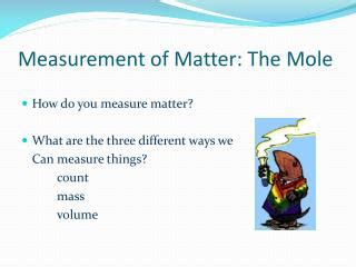 the mole section 11 1 measuring matter answers ppt chapter 7 the mole a measurement of matter