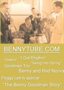 swing into spring benny goodman bennytube com jazz legends